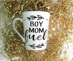 BOY MOM fuel-- Coffee Mug -- Calligraphy Mug -- Funny by TIMBERANDLACECO on Etsy https://www.etsy.com/listing/470079155/boy-mom-fuel-coffee-mug-calligraphy-mug