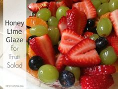 This is my go to Fruit Salad! New Nostalgia: Fruit Salad With Honey & Lime Zest Dressing Fruit Recipes, Easy Healthy Recipes, Real Food Recipes, Healthy Snacks, Cooking Recipes, Yummy Food, Salad Recipes, Salad Bar, Soup And Salad