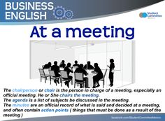 ' at a meeting ' BUSINESS ENGLISH English Talk, Improve English, Learn English Grammar, English Idioms, English Language Learning, English Study, English Class, English Lessons, Teaching English