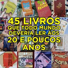 45 livros que todo mundo com 20 e poucos anos deveria ler