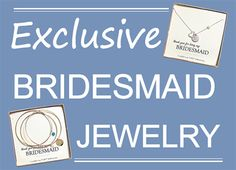 Jewelry exclusively for your bridesmaids. Choose from a variety of styles and colors! Personalize your gift with one of our special message cards! #BridesmaidJewelry