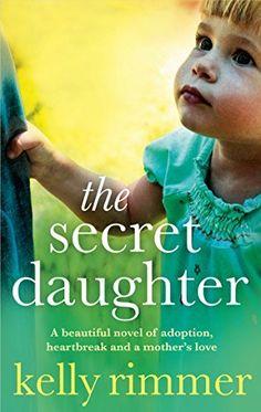 The Secret Daughter: A beautiful novel of adoption, heartbreak and a mother's love, http://www.amazon.com/dp/B00WS627SM/ref=cm_sw_r_pi_awdm_MgnPvb19HJRZ8