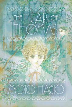 "Manga: The Heart of Thomas by Moto Hagio, trans by Matt Thorn ""A founding text of the boys' love genre."""