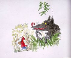 Red Riding Hood , by Quentin Blake