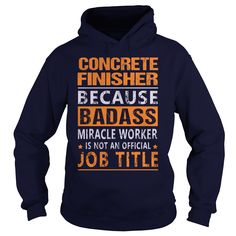 Concrete Finisher T-Shirts, Hoodies. GET IT ==►…