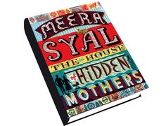 The House of Hidden Mothers Author: Meera Syal
