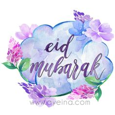 watercolor flowers, cloud, thought, happy eid Eid Mubarak Wishes Images, Eid Mubarak Gif, Ramadan Mubarak, Eid Mubarik, Eid Quotes, Eid Crafts, Eid Mubarak Greetings, Anniversary Greetings, Happy Eid