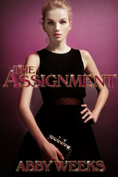 The Assignment 1 by Abby Weeks, http://www.amazon.com/dp/B00HKMYCQY/ref=cm_sw_r_pi_dp_e9XXsb1D1TYVA
