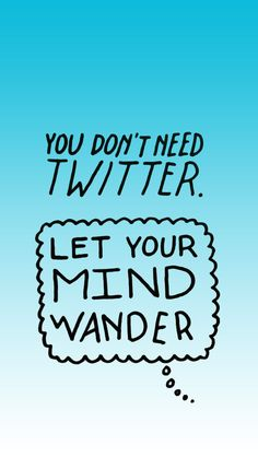 Let Your Mind Wander - Tap for more awesome iPhone wallpapers. - @mobile9 #typography #doodle #quotes