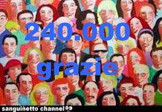 SANGUINETTO CHANNEL: 240.000 grazie per le visite