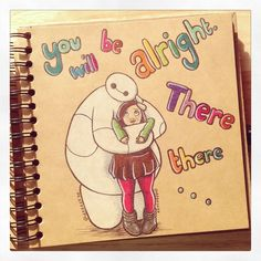 You will be alright. by DeeeSkye Disney Movie Characters, Disney Movies, Big Hero 6, Cute Disney Drawings, Cute Drawings, Disney Dream, Disney Magic, Baymax Drawing, All Disney Princesses