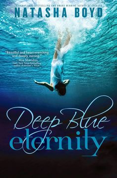 Musings of the Book-a-holic Fairies, Inc. - BOOK BLITZ - DEEP BLUE ETERNITY by NATASHA BOYD + EXCERPT + GIVEAWAY