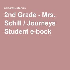 2nd Grade - Mrs. Schill / Journeys Student e-book