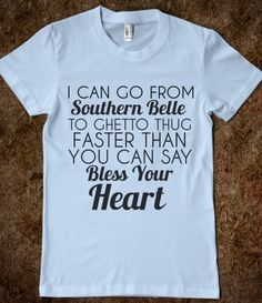 southern belle to ghetto thug - glamfoxx.com - Skreened T-shirts, Organic Shirts, Hoodies, Kids Tees, Baby One-Pieces and Tote Bags Custom T-Shirts, Organic Shirts, Hoodies, Novelty Gifts, Kids Apparel, Baby One-Pieces | Skreened - Ethical Custom Apparel