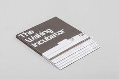 Kapica / The Waking Incubator / Printed Matter / 2010