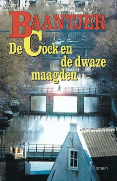 De Cock en de dwaze maagden (deel 54) eBook, Appie Baantjer | 9789026125362 | Nederlandse thrillers - eci.nl