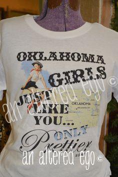 Oklahoma Girls Tee-oklahoma girls  My next An Altered Ego tee!