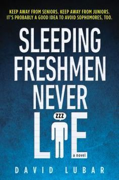Sleeping Freshmen Never Lie by David Lubar – While navigating his freshman year and awaiting the birth of his new baby brother, Scott loses old friends and gains some unlikely new ones as he develops a survival guide for high school. (279 pages, Lexile: 560)