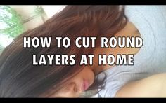 How to Cut Round Layers on You! Round Haircut, Diy Haircut, Cut My Hair, Long Hair Cuts, Beauty Magic, Hair Beauty, Beauty Stuff, Dahlia, Blonde Highlights On Dark Hair