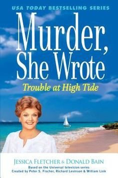 Murder,+She+Wrote+Trouble+at+High+Tide