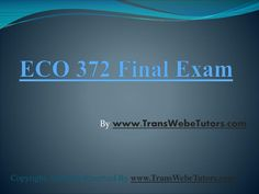 The ECO 372 Final Exam Latest Questions Answers are strategically framed to bring out the major theme of the topic. The questions are much broader in scope to cover all the necessary challenges or perspective required to be given excess consideration. Question And Answer, This Or That Questions, Final Exams, Consideration, Finals, Perspective, Challenges, Marketing, Cover