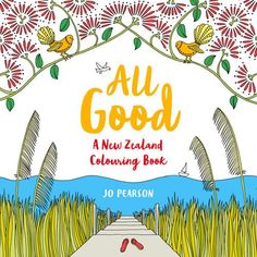 All Good: A New Zealand Colouring Book  US $15.80 & FREE Shipping  #bigboxpower