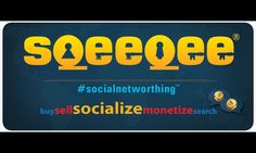 Sqeeqee.com Presents Clear Vision for Future of Social Networthing™