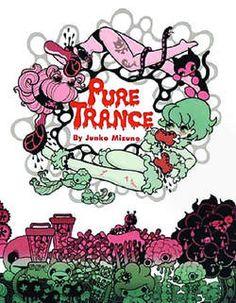 Pure Trance, Junko Mizuno
