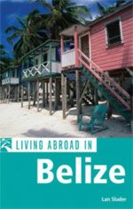 what its like to move to belize
