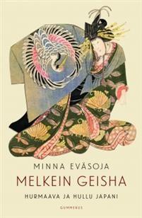 €23.50 Minna Eväsoja: Melkein geisha
