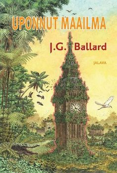 J.G. Ballardin Uponnut maailma