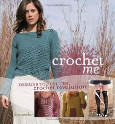 f1d2ff7e9278f Crochet Me  Designs to Fuel the Crochet Revolution  Amazon.co.uk