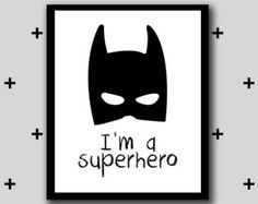 Printable batman superhero artwork - im a superhero wall art - boys room superhero - monochrome - IN Superhero Boys Room, Superhero Wall Art, Batman Superhero, Superhero Baby Nursery, Batman Wall Art, Baby Batman, Superman, Batman Robin, Batman Bedroom