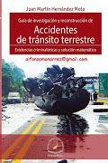 guía de investigación y reconstrucción de accidentes de tránsito terrestre evidencias