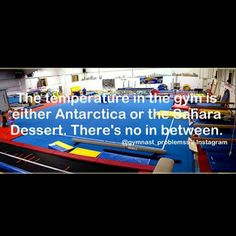 My gym feels like Antarctica when we start, but by the end it is like the Sahara dessert! Funny Gymnastics Quotes, Inspirational Gymnastics Quotes, Cheerleading Quotes, Cheer Quotes, Gymnastics Pictures, Swim Quotes, Cheer Stunts, All About Gymnastics, Sport Gymnastics