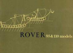 ROVER 95 & 110 Models (1963).  Last version of the P4. http://www.foldermuseum.nl/blfolders/rover/roveroverzicht.shtml
