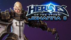 Heroes of the Storm - Johanna II (Hero League - Preseason)