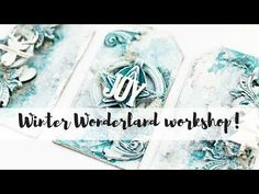 Winter Wonderland online workshop! | Mixed media tags - YouTube
