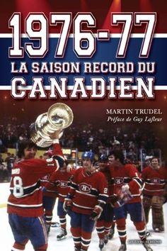 La saison record du Canadien Hockey Teams, Hockey Players, Ice Hockey, Old Montreal, Montreal Canada, Montreal Canadiens, Hockey Cards, Baseball Cards, Nhl