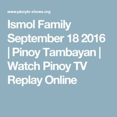 Ismol Family September 18 2016 | Pinoy Tambayan | Watch Pinoy TV Replay Online Tv Shows Online, Replay, Pinoy, Tv Series, September, Watch, Clock, Bracelet Watch, Clocks