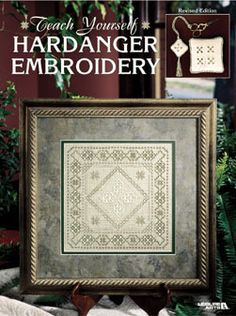 Teach Yourself Hardanger Embroidery