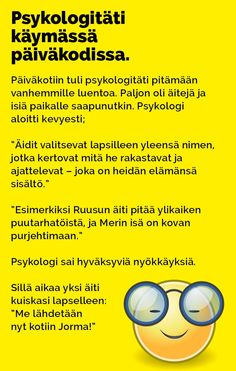 psykologitati_paivakodissa_2 Haha, Humor, Funny, Ha Ha, Humour, Moon Moon, Jokes, Funny Jokes, Hilarious