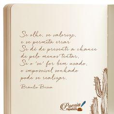 Bráulio Bessa nos emociona no 'Encontro'. A gente é fã da 'Poesia com Rapadura'. Keep In Mind, Mindfulness, Calligraphy, Instagram, Words, Motivational Thoughts, Verses, Inspirational Quotes, Psicologia