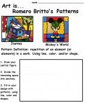 This lesson is all about Romero Britto, the Pop Artist and his colorful patterns. The worksheet show two examples of Britto's art, and gives 3 directions for the students to create their own art.