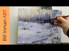 Paint Winter Snow - Art Class Oil Painting Demo by Bill Inman - YouTube