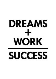 Dreams Work Success poster inspirational wall decor door sinansaydik quotes quotes about love quotes for teens quotes god quotes motivation Work Quotes, Change Quotes, Daily Quotes, True Quotes, Quotes To Live By, Work Success Quotes, Vie Positive, Positive Quotes, Motivational Quotes For Athletes