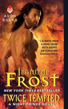 Twice Tempted: A Night Prince Novel by Jeaniene Frost  ~~  Paranormal Romance  ~~  On Sale for $3.49!!  (04/06)