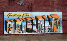 Greetings from Cleveland mural located in Ohio City near W25th and Lorain Ave