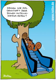 baum eichhorn eichhörnchen rolltreppe fett dick konsum ernsthaft reden unterhalten sucht Nutella, Haha, Comedy, Funny Pictures, Jokes, Cool Stuff, Fictional Characters, Funny Things, Snoopy
