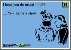 My kind of marathon!